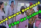 good newwz full movie download