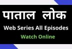 patal lok web series download
