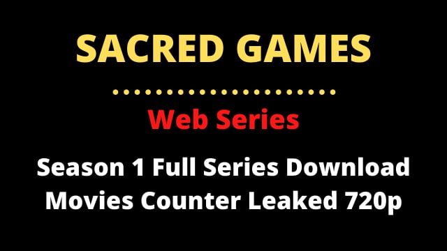 sacred games full series download