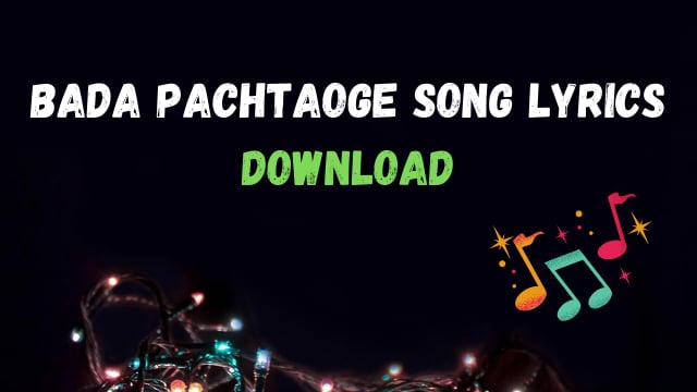 Bada Pachtaoge Song Lyrics Download