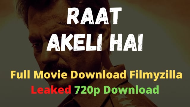 raat akeli hai full movie download