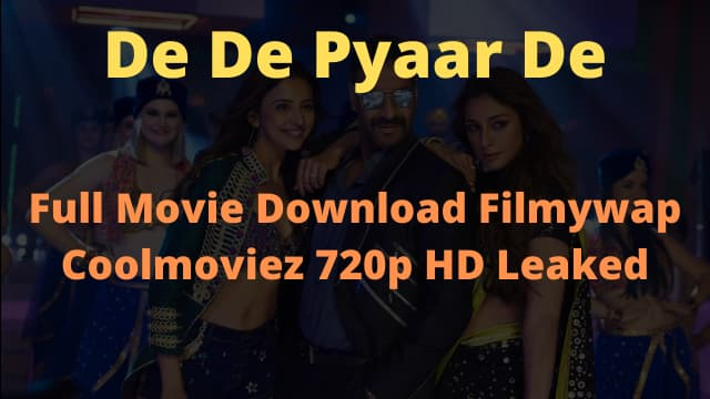 De De Pyaar De Full Movie Download