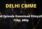 Delhi Crime Full Episode Download