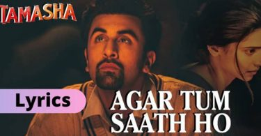 Agar Tum Saath Ho Lyrics Download