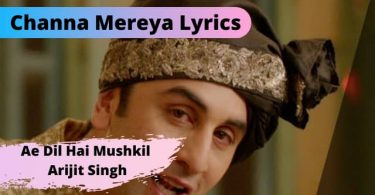 Channa Mereya Lyrics Download