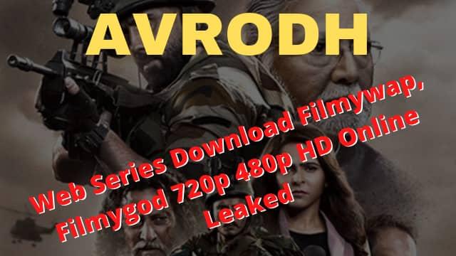 Avrodh Web Series Download