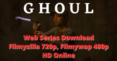 Ghoul Web Series Download