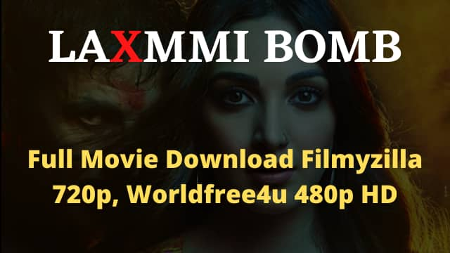 Laxmmi Bomb Full Movie Download
