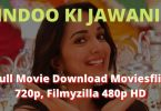 Indoo Ki Jawani Full Movie Download