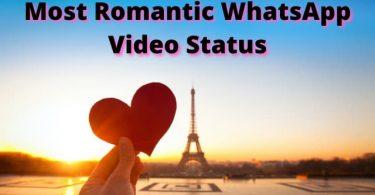 Most Romantic WhatsApp Video Status