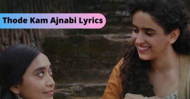 Thode Kam Ajnabi Lyrics