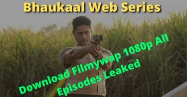 Bhaukaal Web Series Download