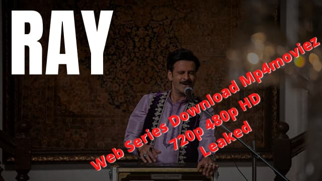 Ray Web Series Download
