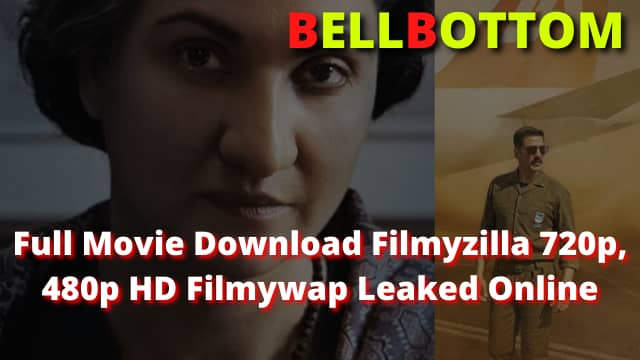 Bell Bottom Full Movie DownloadBell Bottom Full Movie Download
