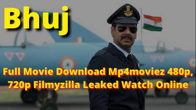 Bhuj Full Movie Download 2021